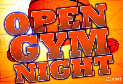 Sr. High Open Gym
