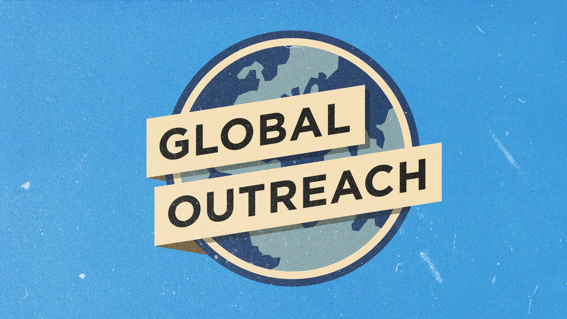 GLOBAL OUTREACH PLEDGE