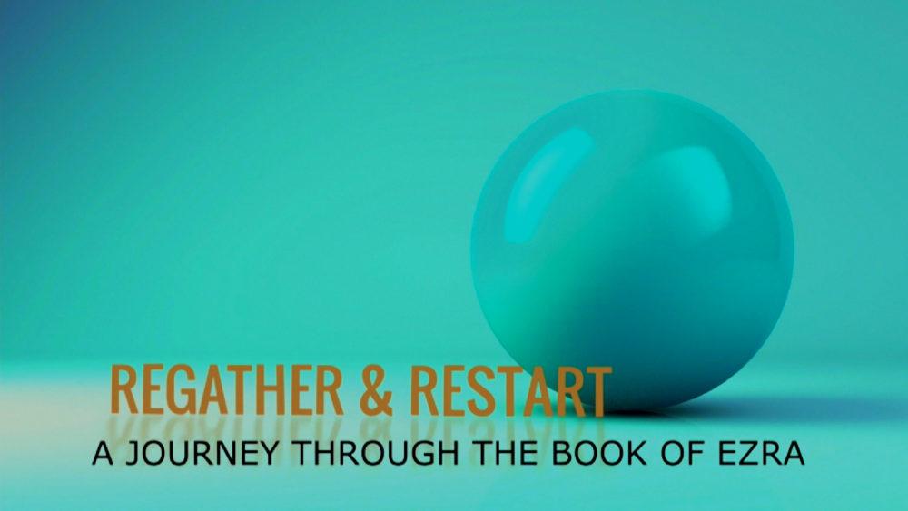 Regather & Restart