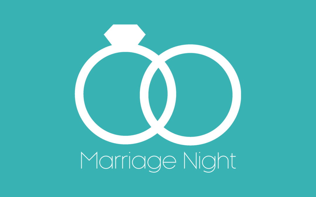 Marriage Night is back! Join us Thursday Nights.