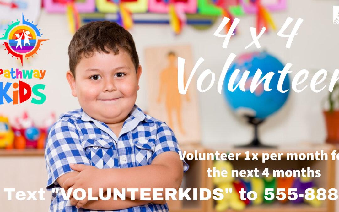 Pathway Kids 4 x 4 Volunteer  