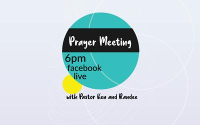 Wednesday Prayer meeting with Pastor Ken