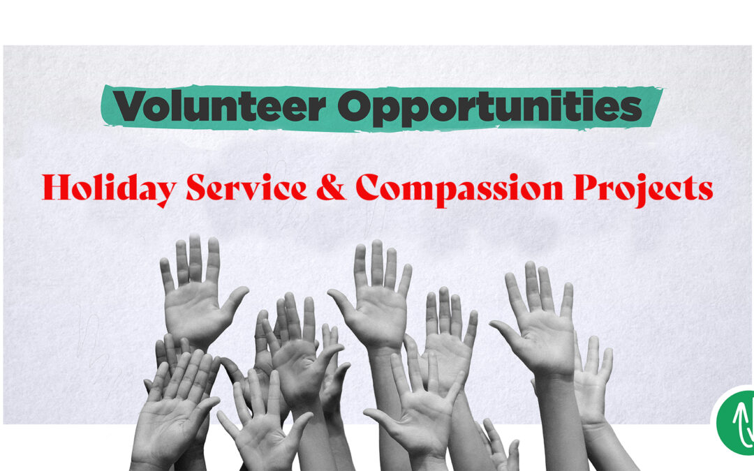 Holiday Service & Compassion Projects