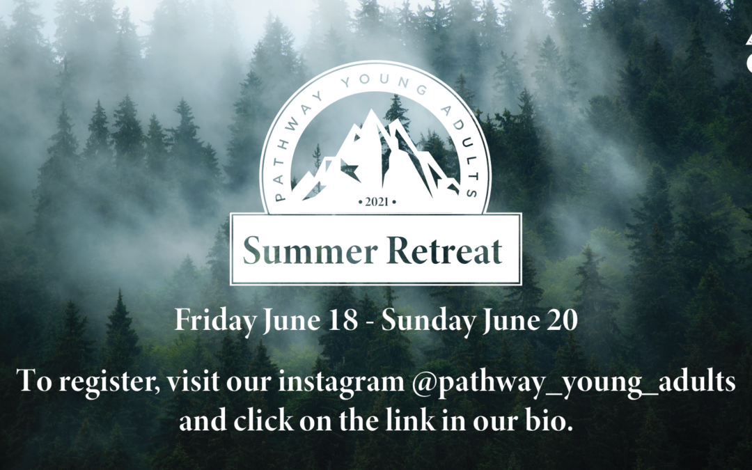 Young Adult Summer Retreat