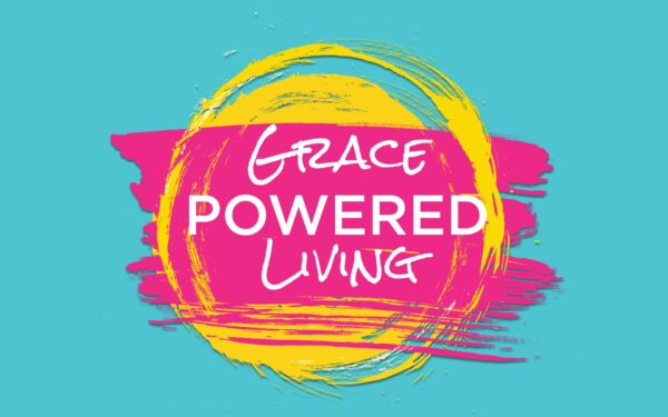 Grace Powered Living