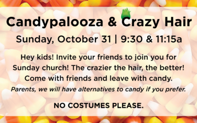 Crazy Hair and Candypalooza